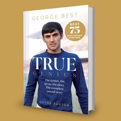 George Best : True Genius Pre-Order and Cover
