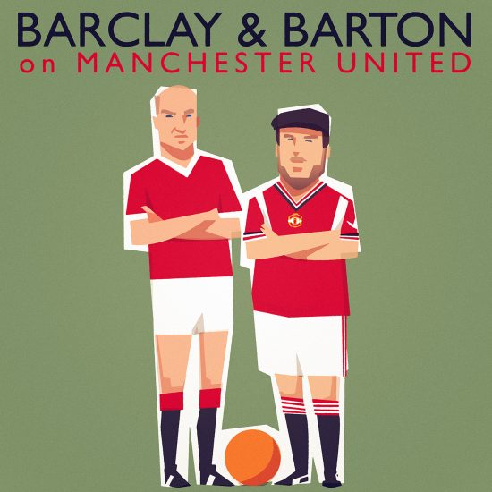 'Barclay and Barton on Manchester United' Coming January 2020
