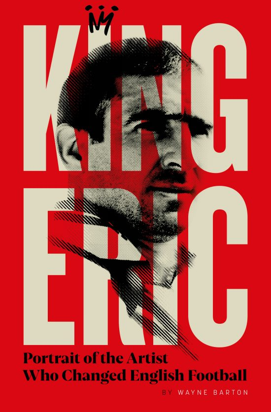 Eric Cantona: Portrait of the Artist Who Changed English Football : Cover Reveal and Pre-Order Information